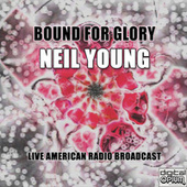 Bound for Glory (Live) de Neil Young