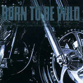 Born To Be Wild von Various Artists