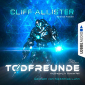 Todfreunde - Ein Gregory A. Duncan Fall (Ungekürzt) von Cliff Allister