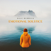 Emotional Solstice by Dale Burbeck