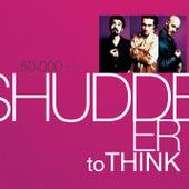 50,000 Bc de Shudder To Think