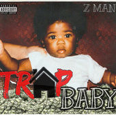 Trap Baby de Z-Man