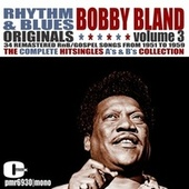 Rhythm and Blues Originals, Volume 3 by Bobby Blue Bland