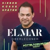 Sieben Küsse später (Pottblagen.music Remix) von Elmar Oberlechner