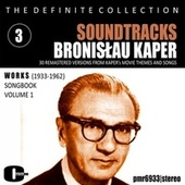 Bronisław Kaper; Soundtracks, Volume 3 by Various Artists
