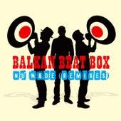 Nu Made (Remixes) by Balkan Beat Box