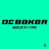 Kaos EP # 1 (Remixes) by Dr. Baker