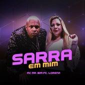 Sarra em Mim by Mc Mister Bim