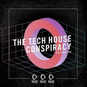 The Tech House Conspiracy, Vol. 40 de Various Artists