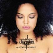Salutami Jasmine by Jasmine