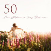 50 Best Relaxation Songs Collection by Relaxation New Age Melodies