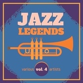 Jazz Legends, Vol. 4 by Various Artists