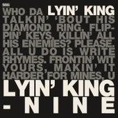 Lyin' King de Nine