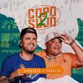 Copo Sujo 2, Ep. 05 de Humberto & Ronaldo