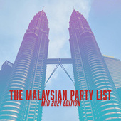 The Malaysian Party List - Mid 2021 Edition de Various Artists
