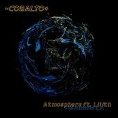 Atmosphere (feat. Lilith) [The Remixes - EP] (Digital) de -Cobalto+