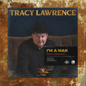 I'm a Man by Tracy Lawrence