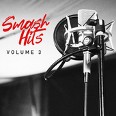 Smash Hits Volume 3 by Various Artists