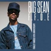 F.F.O.E. by Big Sean