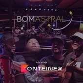 Na Casinha - Konteiner (Cover Ao Vivo) von Grupo Bom Astral