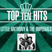 Top 10 Hits by Little Anthony and the Imperials