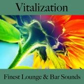 Vitalization: Finest Lounge & Bar Sounds von ALLTID