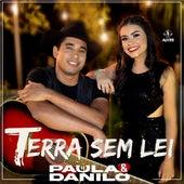 Terra Sem Lei de Paula e Danilo
