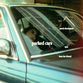 Parked Cars by Travis Thompson