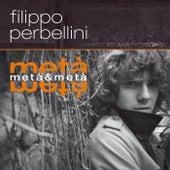 Metà & Metà de Filippo Perbellini