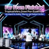 Far From Finished (Live) de Tropicalfete's Steel Pan Ensemble