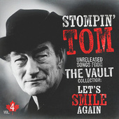 Unreleased Songs From The Vault Collection Volume. 4: Let's Smile Again de Stompin' Tom Connors