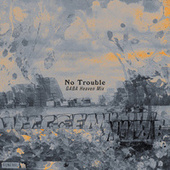 No Trouble (GABA Heaven Mix) by Houses