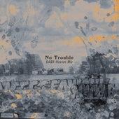 No Trouble (GABA Heaven Mix) von Houses