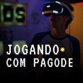 Jogando com Pagode von Various Artists