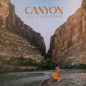 Canyon by Ellie Holcomb