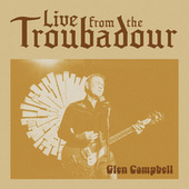 By The Time I Get To Phoenix (Live From The Troubadour / 2008) de Glen Campbell