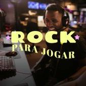 Rock Para Jogar de Various Artists
