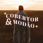 Cobertor & Modão von Various Artists