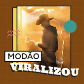Modão Viralizou by Various Artists