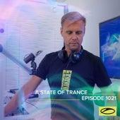 ASOT 1021 - A State Of Trance Episode 1021 de Armin Van Buuren