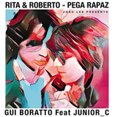 Pega Rapaz (Gui Boratto & JUNIOR_C Remix) de Rita Lee