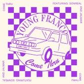 Come Thru fra Young Franco