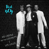 That Boy by Kid Creole & the Coconuts