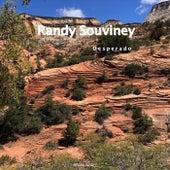 Desperado de Randy Souviney