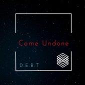 Come Undone de Debt