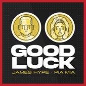 Good Luck de James Hype!