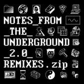 Notes_from_the_Underground_2.0_Remixes.zip von High Contrast