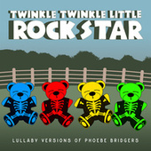 Lullaby Versions of Phoebe Bridgers by Twinkle Twinkle Little Rock Star