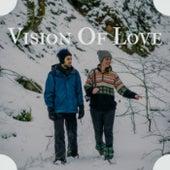 Vision Of Love de Various Artists