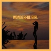 Wonderful Girl by Various Artists